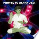 PROYECTO ALPHA JEDI