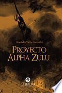 Proyecto Alpha Zulú