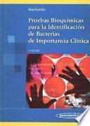 Pruebas bioquímicas para la identificación de bacterias de importancia clínica