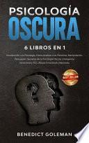 Psicología Oscura 6 Libros En 1 - Dark Psychology 6 Books in 1