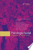 Psicología Social. Teoría y práctica