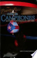 Puerto Rico, cuna de campeones