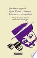 Qepa Wiñaq--, siempre literatura y antropología