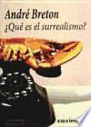 ¿Qué es el surrealismo?