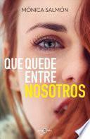 Que Quede Entre Nosotros / Just Between Us