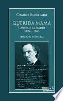 Querida Mamá: Cartas a la Madre 1834-1866. Edición Integral