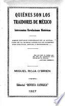 Quienes son los traidores de Mexico