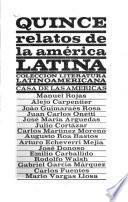Quince relatos de la America Latina