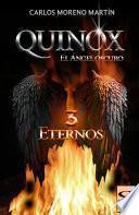 Quinox, el ángel oscuro 3: Eternos