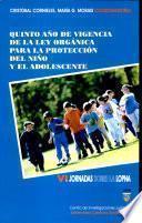 Quinto año de vigencia de la Ley orgánica para la protección del niño y del adolescente