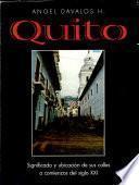 Quito, significado y ubicación de sus calles