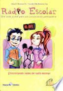 Radio Escolar, Una onda juvenil para una comunicacion partipativa