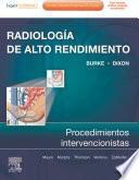 Radiología de Alto Rendimiento: procedimientos intervencionistas + ExpertConsult