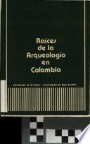 Raíces de la arqueología en Colombia
