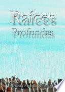 Raices Profundas...
