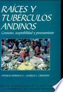 Raíces y tubérculos andinos