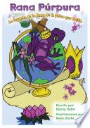 Rana Púrpura: La Leyenda de la Rana de la Selva que Brilla