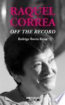 Raquel Correa 'off the record'