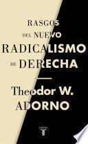 Rasgos del nuevo radicalismo de derecha