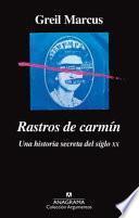 Rastros de Carmin