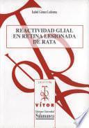 Reactividad glial en retina lesionada de rata