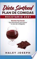 Recetario y Plan de comidas Dieta Sirtfood 2021