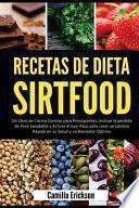 Recetas de Dieta Sirtfood