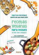 Recetas veganas para peques ¡y no tan peques!
