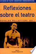 Reflexiones sobre el teatro