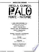 Regla Conga, Palo Monte--Mayombe