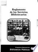 Reglamento de los servicios bibliotecarios