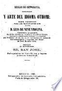Reglas de ortografia... diccionario y Arte del idioma Othomi