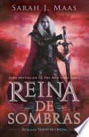 Reina de Sombras (Trono de Cristal 4) / Queen of Shadows (Throne of Glass, Book 4)