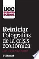 Reiniciar. Fotografías de la crisis económica