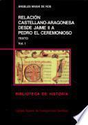 Relación castellano-aragonesa desde Jaime II a Pedro el Ceremonioso: Texto