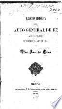 Relacion historica del auto general de fé que se celebró en Madrid el año de 1680