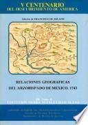 Relaciones geográficas del Arzobispado de México, 1743