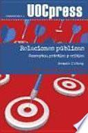 Relaciones públicas. Conceptos, práctica y crítica