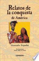 Relatos de la conquista de América