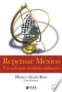 Repensar México: un enfoque multidisciplinario