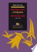 República literaria y revolución (1920-1939)
