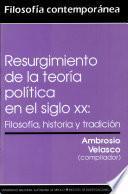 Resurgimiento de la teoria politica en el siglo XX