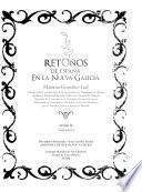 Retoños de España en la Nueva Galicia: v. 1. Diccionario genealógico de las familias alteñas (García de Hermosillo-González de Laris)