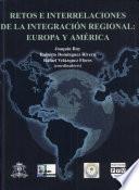 Retos e interrelaciones de la integración regional