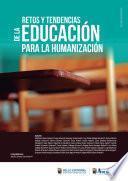 RETOS Y TENDENCIAS DE LA EDUCACIÓN PARA LA HUMANIZACIÓN