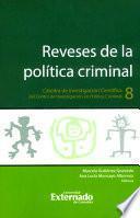 Reveses de la política criminal