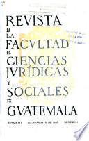 Revista de la Facultad de Ciencias Jurídicas y Sociales de Guatemala