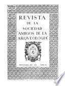 Revista de la Sociedad Amigos de la Arqueología.