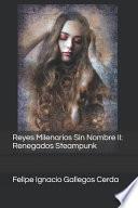 Reyes Milenarios Sin Nombre II
