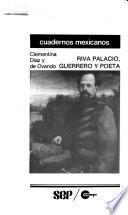 Riva Palacio, guerrero y poeta